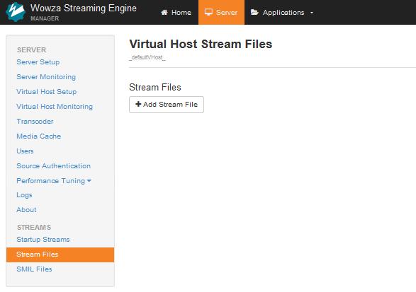 in the server contents panel click stream files and then click add stream file