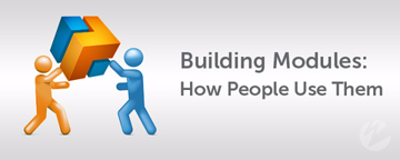 Building Module - How People Use Them