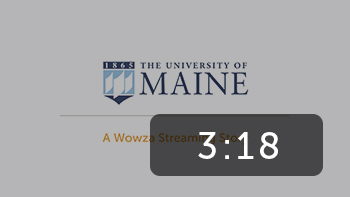 The University of Maine: A Wowza Streaming Story
