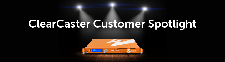 Wowza ClearCaster Customer Spotlight