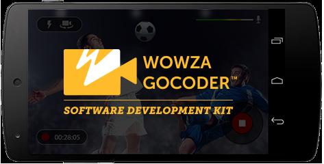 Wowza GoCoder SDK App
