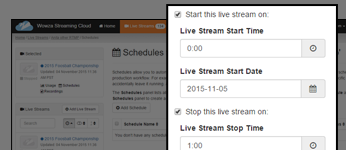 Schedule Start/Stop Times for Live Streams
