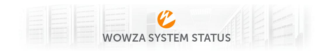 Wowza System Status