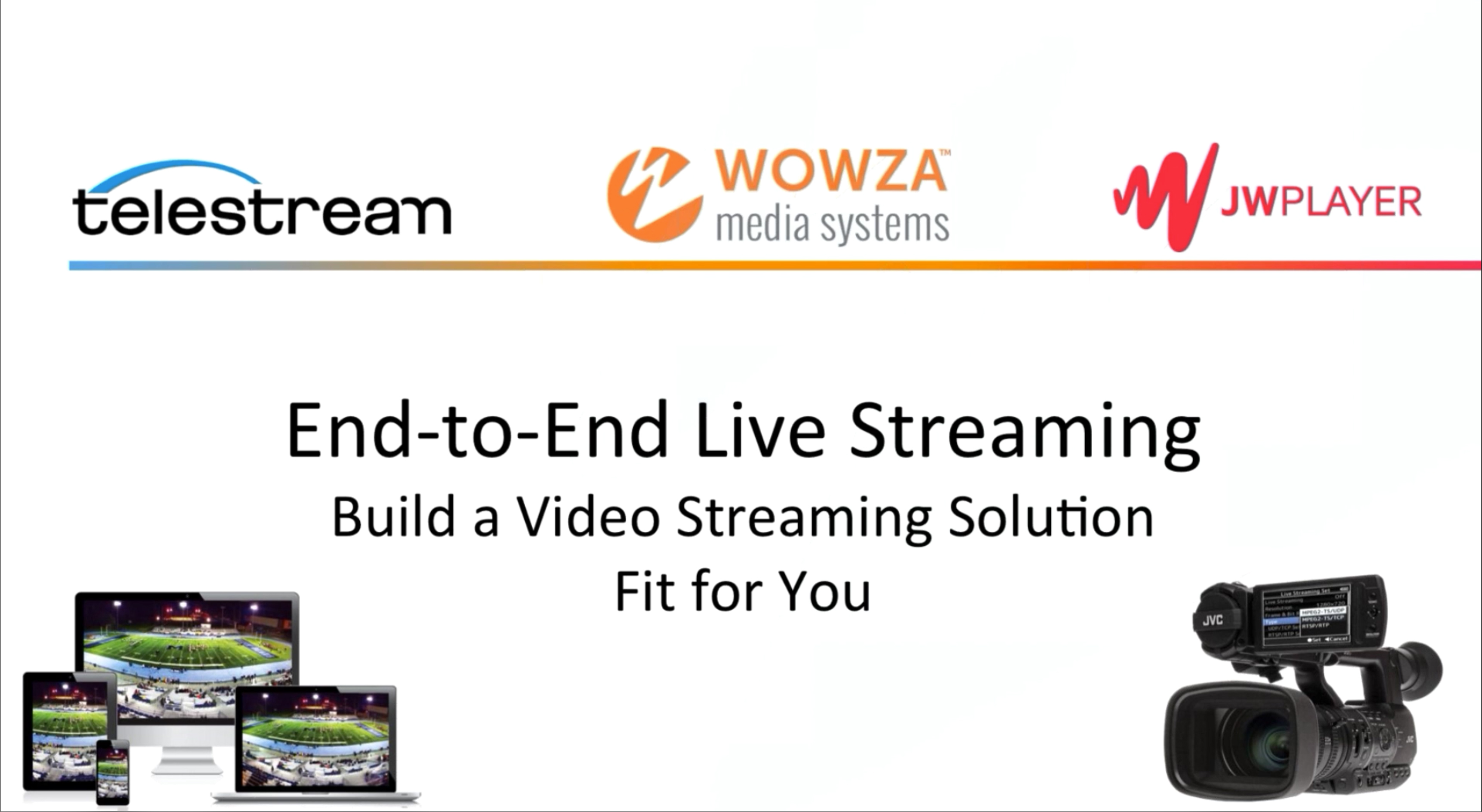 Building a Streaming Solution | Wowza Webinar