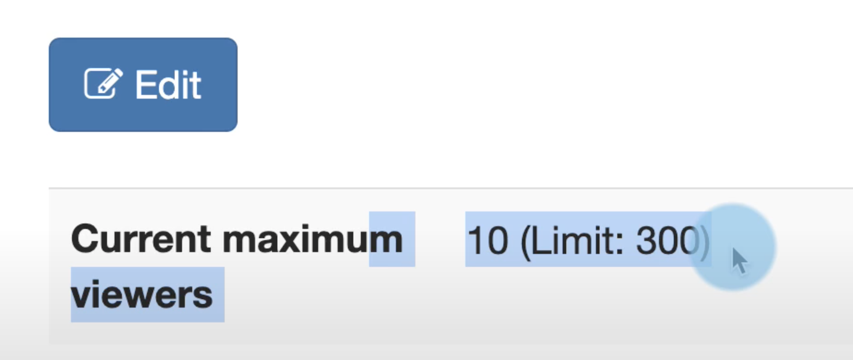 Screenshot showing the default viewer limit for WebRTC playback