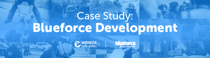 Case Study: Mobile Streaming for Response Teams