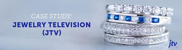 Case Study: Jewelry Television (JTV)