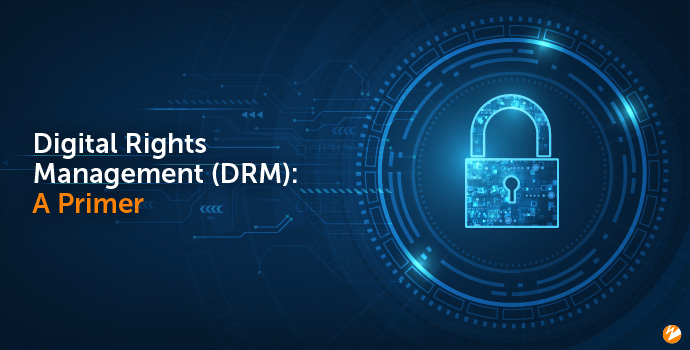 Title Image: Digital Rights Management (DRM)