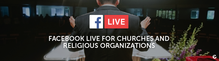 Facebook Live for Churches