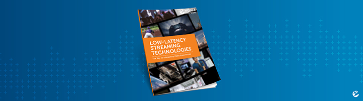 """Thumbnail of a report titled """"Low-Latency Streaming Technologies: The Key to Interactive Video Experiences"""""""
