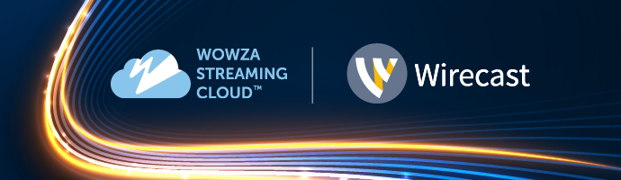 Wowza Streaming Cloud logo and Wirecast logo with data wave graphic.