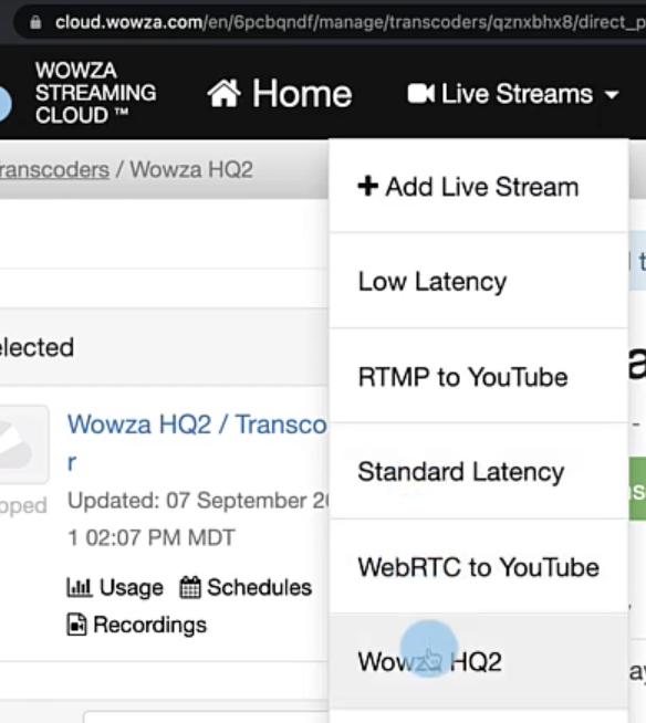 Live stream dropdown menu in Wowza Streaming Cloud.