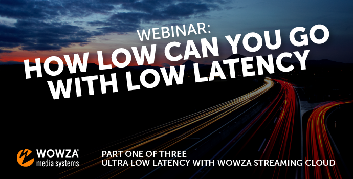 Cloud Ultra Low Latency Webinar