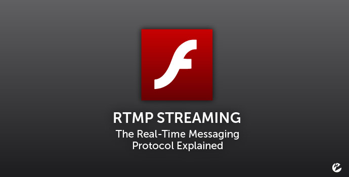 RTMP Streaming Explained