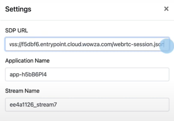 Screenshot showing the SDP URL, Application Name, and Stream Name.