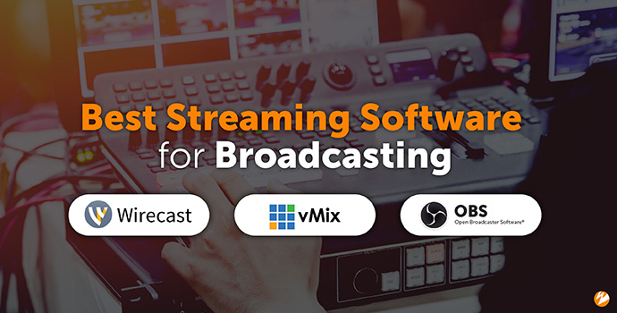 Title Image: Best Streaming Software for Broadcasting (Wirecast, vMix, OBS logo)