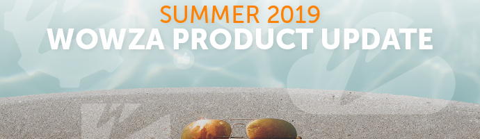 Webinar: 2019 Summer Product Update