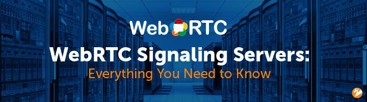 Title Image: WebRTC Signaling Servers