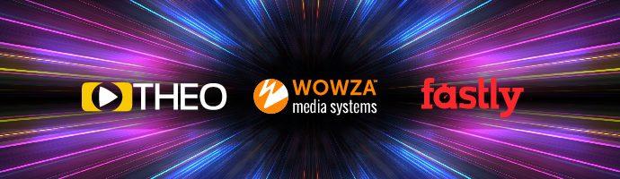 THEOplayer logo, Wowza logo, Fastly logo