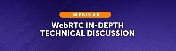 Title Image: WebRTC In-Depth Technical Discussion