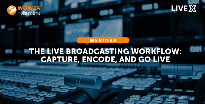 Title Image: The Live Broadcasting Workflow