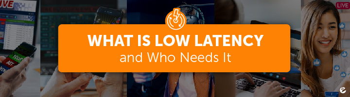 Title Image: What Is Low Latency and Who Needs It