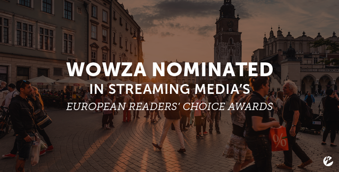 Thumbnail: Wowza Nominated in Streaming Media's European Reader Choice Awards