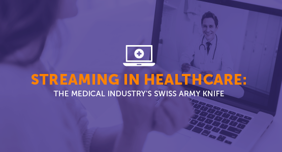 Streaming In Healthcare Blog