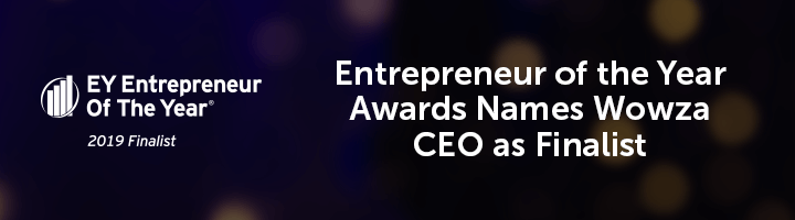 Blog: Wowza CEO Finalist in Entrepreneur of the Year