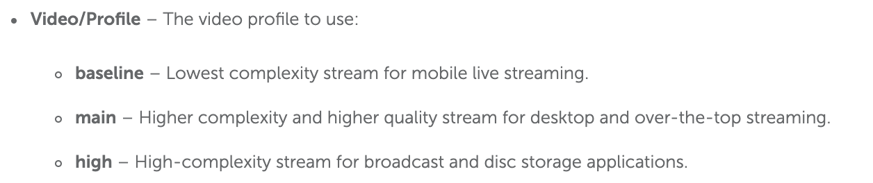 Figure 1. Profile recommendations for the Wowza Streaming Engine.