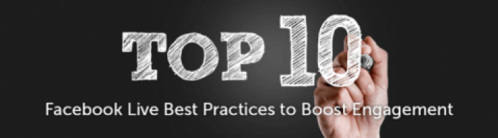 Blog: Top 10 Facebook Live Best Practices